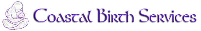 Coastal Birth Services ~ Serving Coastal South Carolina